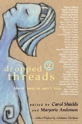 Dropped Threads 2: More of What We Aren't Told Cover Image