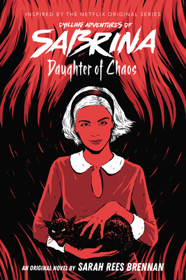 Daughter of Chaos (Chilling Adventures of Sabrina Novel #2) Cover Image