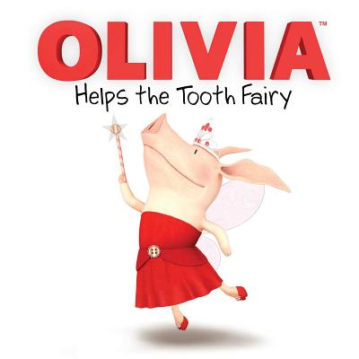 OLIVIA Helps the Tooth Fairy (Olivia TV Tie-in) Cover Image