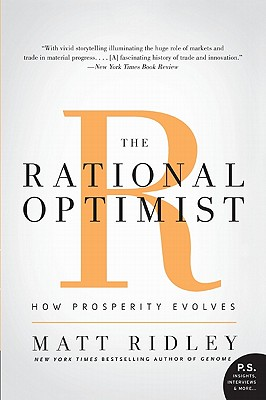 The Rational Optimist: How Prosperity Evolves Cover Image