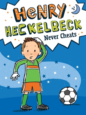 Henry Heckelbeck Never Cheats Cover Image