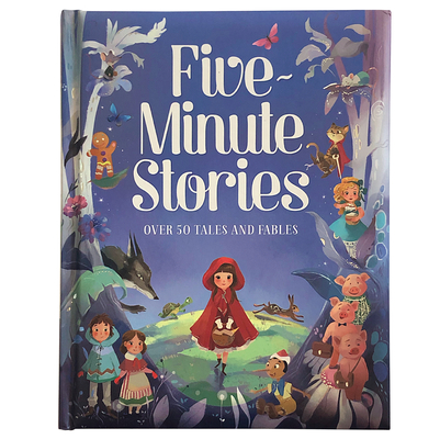 Five-Minute Stories: Over 50 Tales and Fables Cover Image