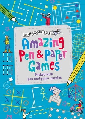 Amazing Pen & Paper Games (Buster Backpack Books) Cover Image
