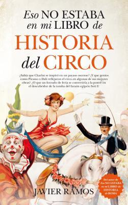 Eso No Estaba En Mi Libro de Historia del Circo Cover Image