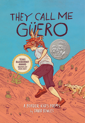 They Call Me Güero: A Border Kid's Poems Cover Image