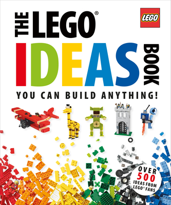 The LEGO Ideas Book: Unlock Your Imagination Cover Image