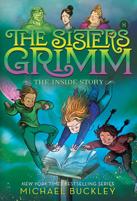 The Inside Story (The Sisters Grimm #8): 10th Anniversary Edition (Sisters Grimm, The) Cover Image
