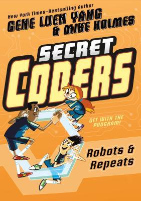 Secret Coders: Robots & Repeats Cover Image