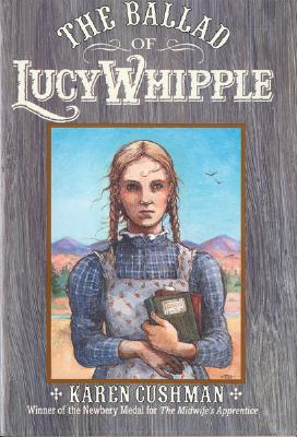 The Ballad of Lucy Whipple Cover