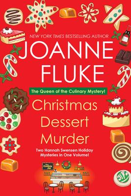 Christmas Dessert Murder (A Hannah Swensen Mystery) Cover Image