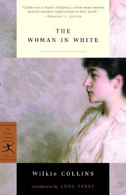 The Woman in White (Modern Library Classics) Cover Image