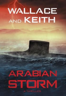 Arabian Storm: A Hunter Killer Novel Cover Image