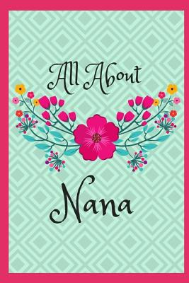 All about Nana: 45 Guided Prompts Cover Image