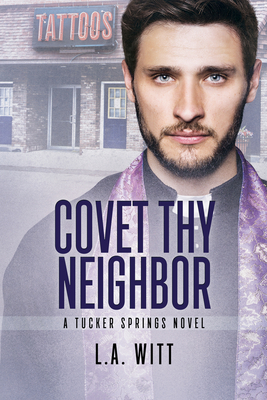 Covet Thy Neighbor (Tucker Springs #4) Cover Image