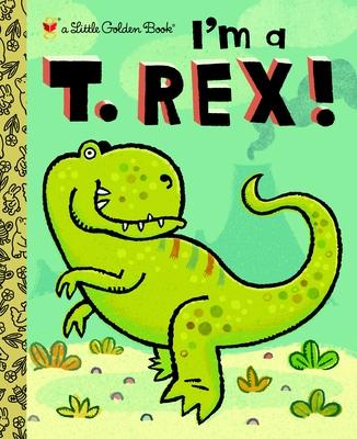 I'm A T. Rex! Cover