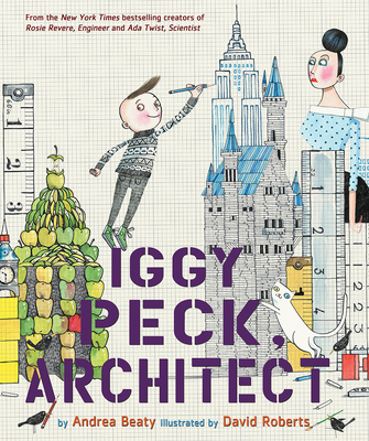 Iggy Peck, Architect (The Questioneers) Cover Image