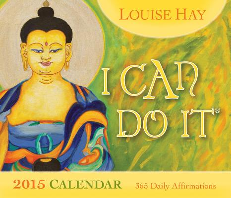 I Can Do It® 2015 Calendar: 365 Daily Affirmations Cover Image