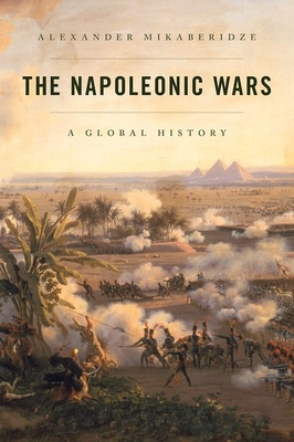 The Napoleonic Wars: A Global History Cover Image
