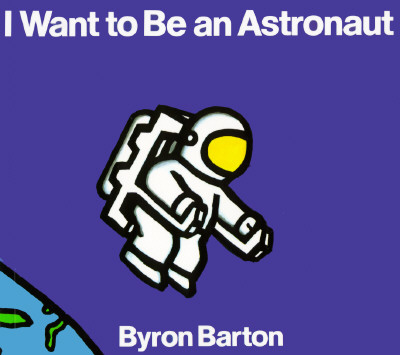 I Want to Be an Astronaut Board Book Cover Image