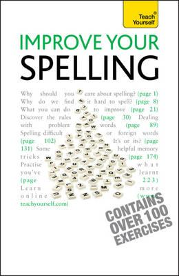 Improve Your Spelling: Ty (Teach Yourself) Cover Image
