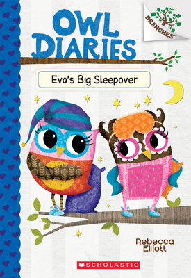 Eva's Big Sleepover: A Branches Book (Owl Diaries #9) Cover Image