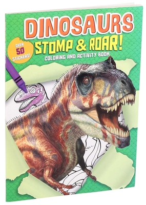 Dinosaurs Stomp & Roar! Coloring and Activity Book (Coloring Fun) Cover Image