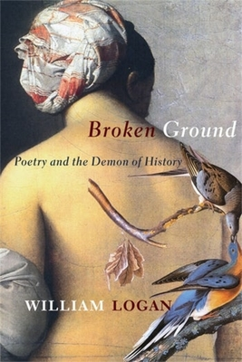 Broken Ground: Poetry and the Demon of History Cover Image