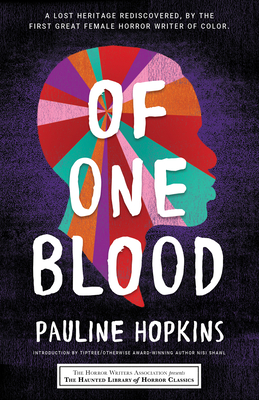 Of One Blood: Or, the Hidden Self Cover Image