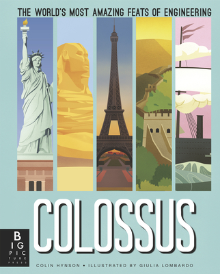 Colossus: The World's Most Amazing Feats of Engineering Cover Image