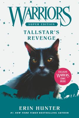 Warriors Super Edition: Tallstar's Revenge Cover Image