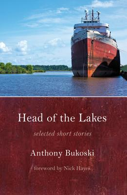 Head of the Lakes: Selected Stories Cover Image