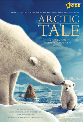 Arctic Tale: Companion to the Major Motion Picture Cover Image