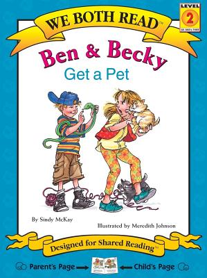 Ben & Becky Get a Pet (We Both Read - Level 2 (Cloth)) Cover Image
