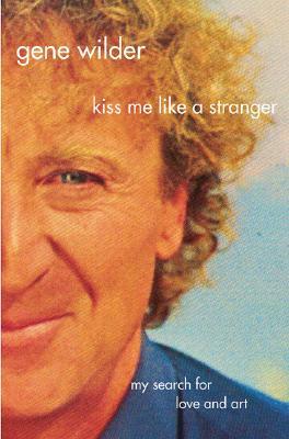 Kiss Me Like A Stranger Cover