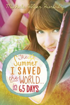 The Summer I Saved the World... in 65 Days Cover