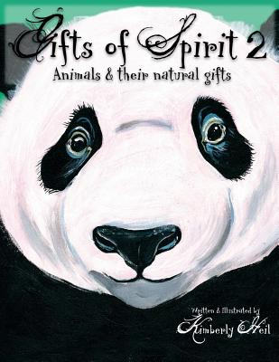 Gifts of Spirit 2: Animals & Their Natural Gifts Cover Image