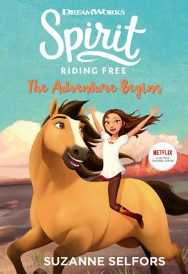 Spirit Riding Free: The Adventure Begins Cover Image