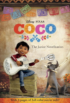 Coco: The Junior Novelization (Disney/Pixar Coco) Cover Image