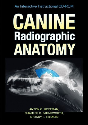 Canine Radiographic Anatomy: An Interactive Instructional CD-ROM Cover Image