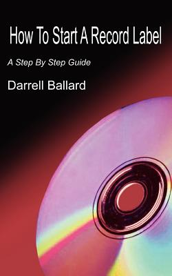 How To Start A Record Label: A Step By Step Guide Cover Image