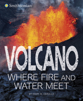 Cover for Volcano, Where Fire and Water Meet
