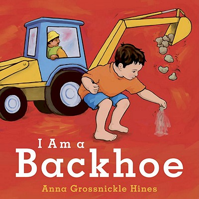 I Am a Backhoe Cover