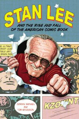 Stan Lee and the Rise and Fall of the American Comic Book Cover