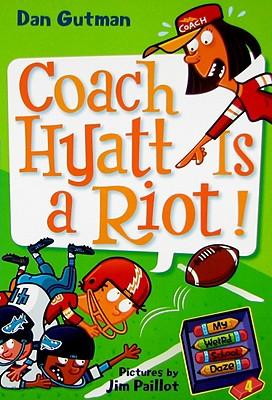 My Weird School Daze #4: Coach Hyatt Is a Riot! Cover Image