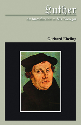 Cover for Luther An Introduction to His Thought