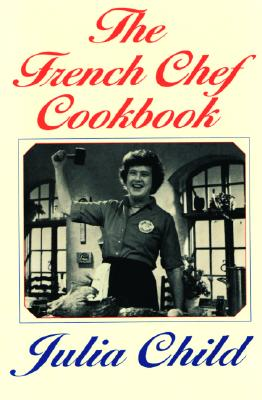 The French Chef Cookbook Cover