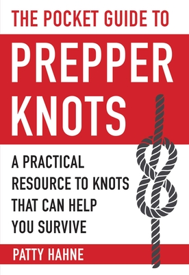 Cover for The Pocket Guide to Prepper Knots