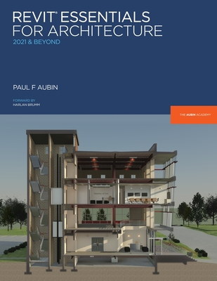 Revit Essentials for Architecture: 2021 and beyond Cover Image