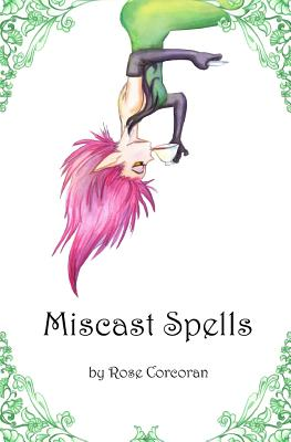 Miscast Spells (Styx Trilogy #1) Cover Image