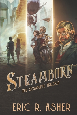 Steamborn: The Complete Trilogy Omnibus Edition Cover Image